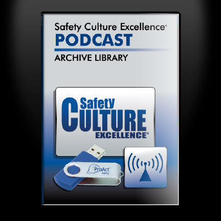 Safety Culture Excellence podcast on USB (2008 through last year)
