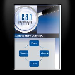 Lean Behavior-Based Safety ® - Management Overview