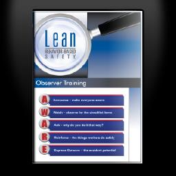 Lean Behavior-Based Safety ® - Observer Training