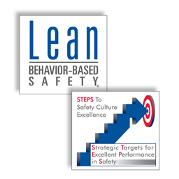 Behavior-Based Safety and STEPS to Safety Culture Excellence
